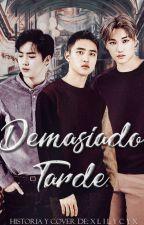 Demasiado Tarde [Kaisoo/OneShot] by xLILYCYx