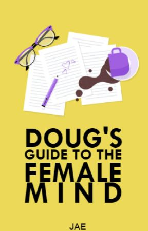 Doug's Guide to the Female Mind by Just_Jae