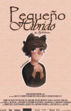 Pequeño Híbrido.   L.S   by Nykotinne