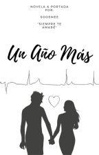 1 Año Más. #LN5.2 by itsmeeme03