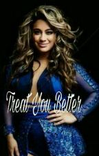 Treat You Better - Ally/You  [PT/BR ] by HeartsToCamila