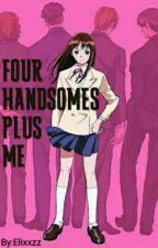 FOUR HANDSOMES plus Me by Elixxzz