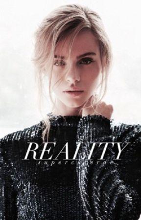 Reality | ✓ by supercuterae