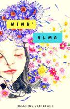Minh'alma by HelenineDestefani