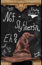 Not Slytherin, Eh? | Drarry | by CelestialTenebrism