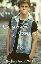 Un novio Obsesivo (Aguslina) Adaptada by bajdacz1703