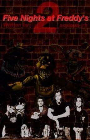 Five Nights at Freddy's 2 • 5sos  by anxious-lrh