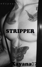 Stripper by Xayana07
