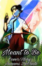 Nejiten - Meant To Be by Nimo-Neko