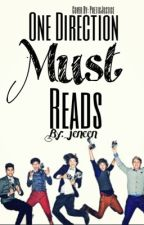 One Direction Must Reads °°COMPLETE°° by _jeneen
