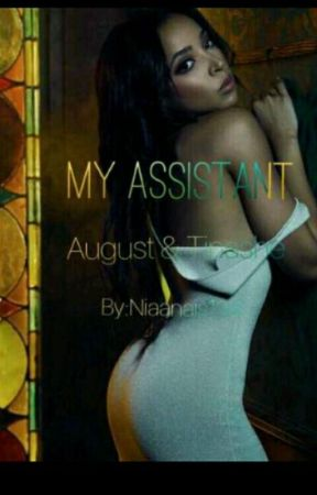 My Assistant  (August & Tinashe) by Niaanais143