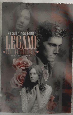 Legami Di Amore by tahiiscorpsm