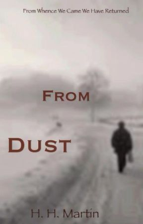 From Dust by AshesLikeSnoww