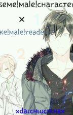 ѕeмe!мale!cнaracтerѕ х υĸe!мale!reader || ♂ х ♂ by Daikage_Daichi