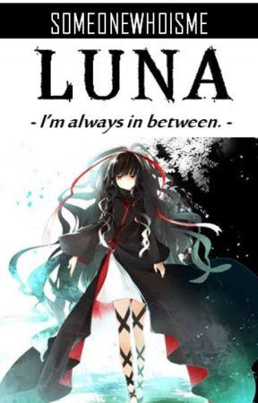 LUNA [KHR Fanfic] by SomeoneWhoIsMe