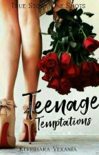 Teenage Temptations[One Shot Compilation] by SexyPink18
