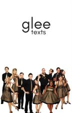 glee Texts by legally_blond