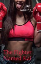 The Fighter Named Kai #wattys2017 by masing_13