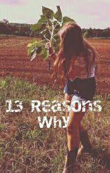 13 Reasons Why.... Hey its Tammy by dudeitstammy