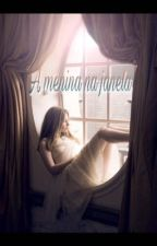 A Menina na Janela by PamelaRibeiro513