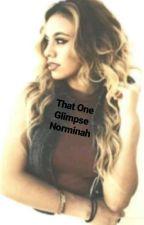 That One Glimpse= Norminah by XcamrenXjaurelloX