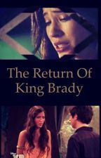 The Return of King Brady  by OMGHales
