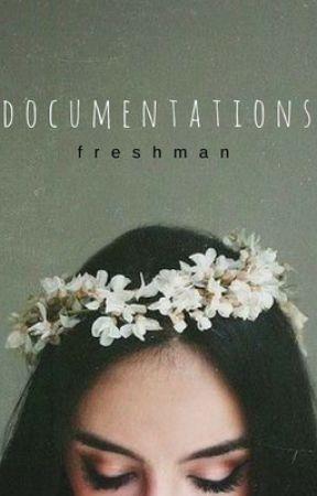 Documentations- freshman year by epicmishamigo