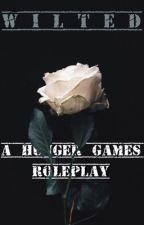 Wilted: A Hunger Games Roleplay [14/24] by peacefullygreen