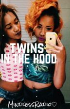 Twins In The Hood (BOOK 1) by kaylankanye
