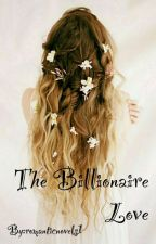 The Billionaire Love  by romanticnovels1