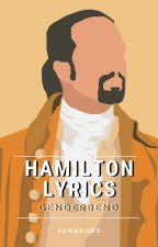 Hamilton Lyrics! [Genderbend] by Pandours