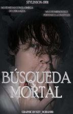 Búsqueda Mortal || Omegaverse [L.S.] || by Stylinson-1991