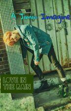 Love In The Rain // Jimin's Imagine by starofbangtan
