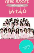 one short Jkt48 by Vhia-h123