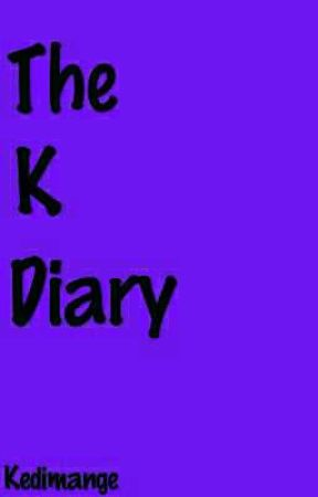 The K Diary by Kedimange