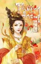 Phượng Hoàng - Lạc Lạc Tử [FULL] by phuongquyen26
