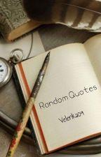 Random Quotes by Velenka09