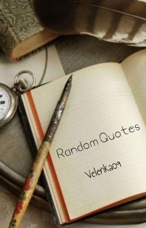 My Favourite Quotes by Velenka09