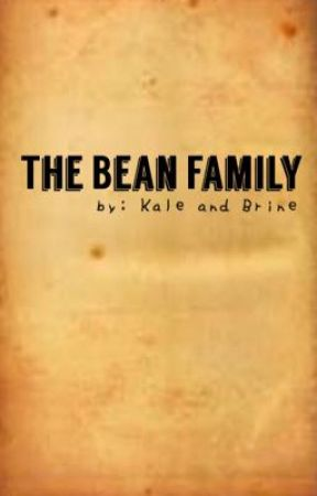 The Bean Family by brineandkale