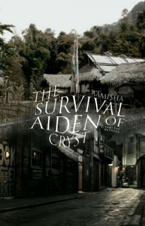 The Survival of Aiden Cryst by conceal-