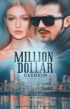 Million Dollar (Marquez #1) | Proses Revisi by deedein
