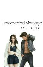 Unexpected Marriage by QueenHeraDion1004