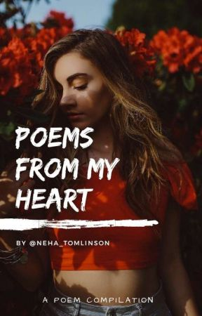 poems from my heart by Justinbibneha