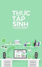 [COLOR TEAM] THỰC TẬP SINH by color_team