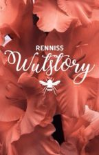 WUTSTORY by renniss
