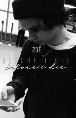 Before I Die by vampyblake