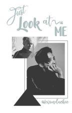 Just look at me[GRi] by kwondaebie