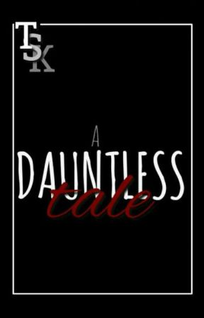 A Dauntless Tale by TheSilentKiller-