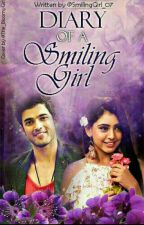 Diary of a Smiling Girl -os(completed) by SmilingGirl_07