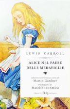 Alice nel paese delle meraviglie    Lewis Carroll by LaLibreriaUmana